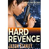 Hard Revenge: Action Adventure Pulp Thriller Book #1 (Michelle Angelique)