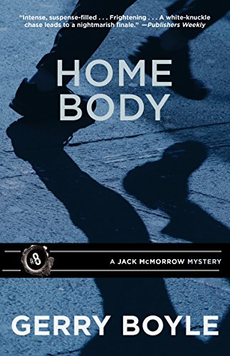 Home Body (A Jack McMorrow Mystery)