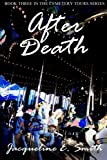 After Death (Cemetery Tours) (Volume 3)