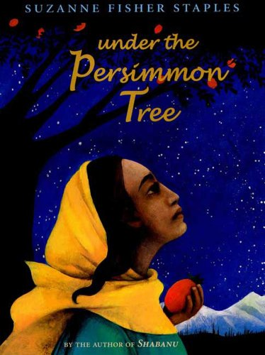 Under the Persimmon Tree by [Staples, Suzanne Fisher]