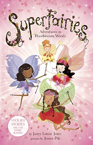 Superfairies: Adventures in Peaseblossom Woods (Capstone Young Readers)
