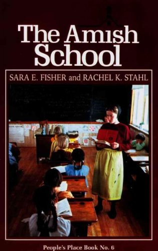 Amish School (Peoples Place Booklet) Amish School (Place Booklet Peoples)