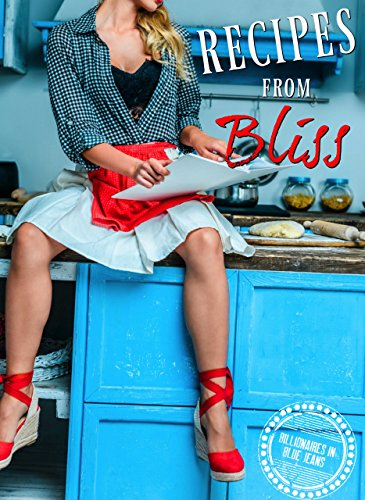 Recipes from Bliss (Billionaires in Blue Jeans Book 4) by Erin Nicholas
