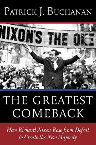 The Greatest Comeback: How Richard Nixon Rose from Defeat to Create the New Majority ebook