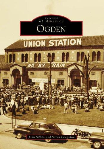 Ogden (Images of America: Utah)