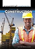 Careers in Construction, Heather Moore Niver, 144889476X