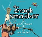 The Snack Smasher, Andrea Perry, 0689854692