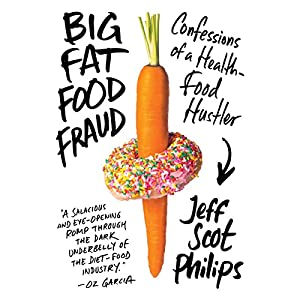 Big Fat Food Fraud Audiobook