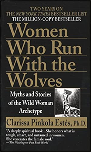 Women Who Run with the Wolves  Myths and Stories of the Wild Woman  Archetype - Livros na Amazon Brasil- 8601420340220 68e884b7400
