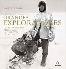 Grandes exploradores: Andrea de Porti: 9788408067665: Amazon.com