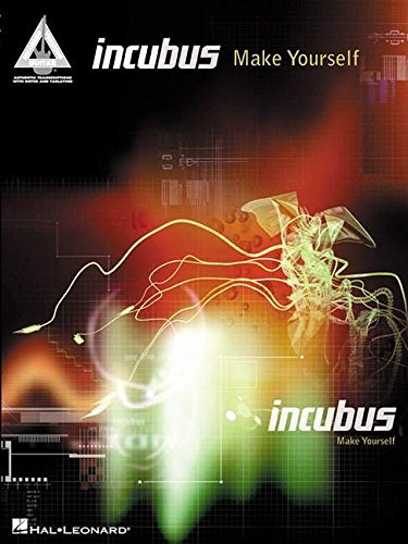 Incubus - Make Yourself (Guitar Recorded Versions)