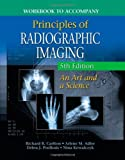 img - for By Richard R. Carlton Workbook for Carlton/Adler's Principles of Radiographic Imaging, (5th Edition) book / textbook / text book