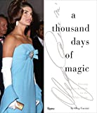 img - for A Thousand Days of Magic: Dressing Jacqueline Kennedy for the White House book / textbook / text book