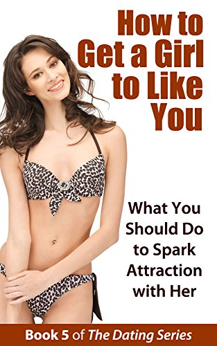 how to get attraction of a girl