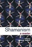Shamanism: A Reader, , 0415253292