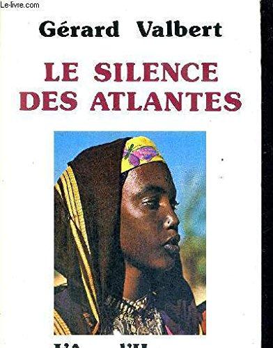 Le silence des atlantes