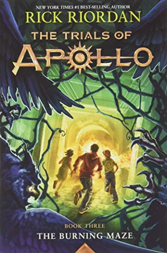 The Burning Maze (Trials of Apollo, The Book Three)