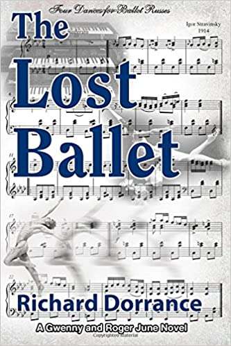 The Lost Ballet: A Gwenny and Roger June Novel: Volume 3 (The Junes of Charleston)