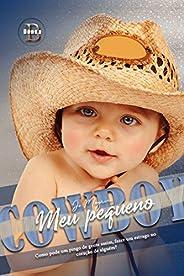 Meu Pequeno Cowboy: PREQUEL - SÉRIE FULL SERVICE