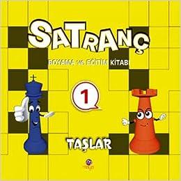 Satranc Boyama Kitabi 1 Derya Yilmaz 9786055675462 Amazoncom Books