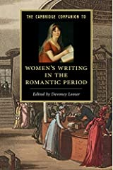 The Cambridge Companion to Women's Writing in the Romantic Period (Cambridge Companions to Literature) Kindle Edition