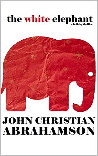White Elephant Holiday Thriller Chronicles ebook