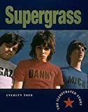 img - for Supergrass: The Illustrated Story book / textbook / text book