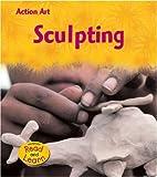 Sculpting, Isabel Thomas, 1403469210