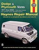 Dodge & Plymouth Vans 1971-2003 (Haynes Repair Manuals)