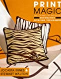 Print Magic, Jocasta Innes and Stewart Walton, 1854104756