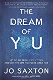 Dream of You: Let Go of Broken Identities and Live the Life You Were Made For