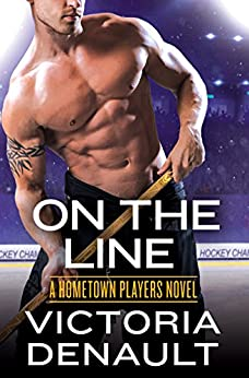 On the Line (Hometown Players) by [Denault, Victoria]