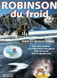 Robinson du froid par Diane Vanier