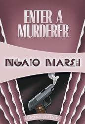 Enter a Murderer: Inspector Roderick Alleyn #2 (Inspectr Roderick Alleyn)