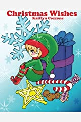 Christmas Wishes: A Children's Coloring book by Kelly Cozzone (2015-11-14) Paperback