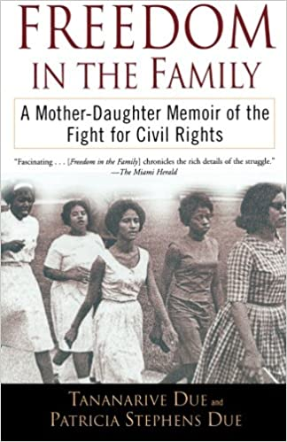Freedom in the Family: A Mother-Daughter Memoir of the Fight for ...