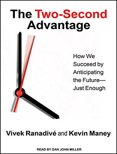The Two-Second Advantage: How We Succeed by Anticipating the Future---Just Enough by Tantor Audio