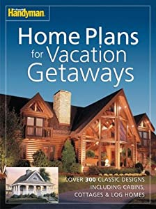 Family handyman home plans for vacation getaways family for Family handyman house plans
