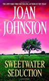 Sweetwater Seduction, Joan Johnston, 0440205611