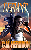 Defiant (The Defiant Trilogy Book 1)