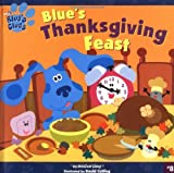 Blue's Thanksgiving Feast, Jessica Lissy, 068984185X