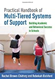 img - for Practical Handbook of Multi-Tiered Systems of Support: Building Academic and Behavioral Success in Schools book / textbook / text book