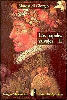 Book Los Papeles Salvajes (Lengua)