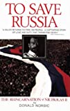To Save Russia, Donald Norsic, 1887472355