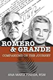 Romero & Grande: Companions on the Journey