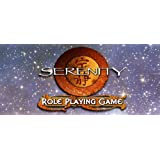 Serenity Six-Shooters & Spaceships (Serenity Role Playing Game)