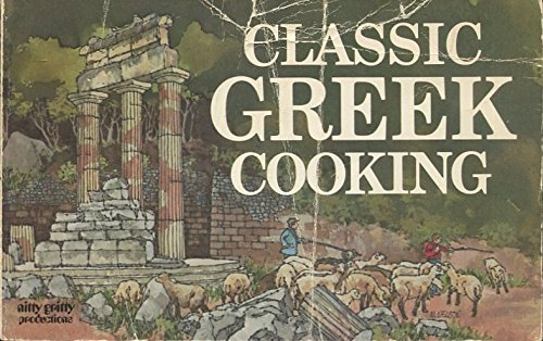 Classic Greek Cooking by Daphne Metaxas Hartwig