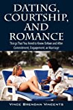 Dating, Courtship, and Romance, Vince Brendan Vincents, 143279177X