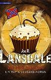 Das Dixie-Desaster: Ein Hap & Leonard-Roman