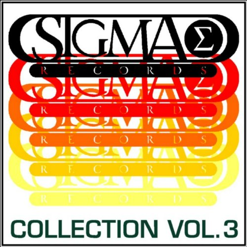 Sigma Collection - Sigma Collection, Vol. 3 (The Best Tracks of Sigma Records) [Explicit]